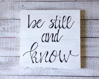 Wooden Be Still And Know Sign