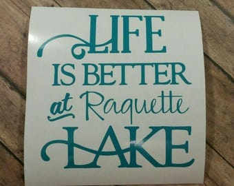 Life is Better at Raquette Lake decal Long Lake New York Hamilton County New York