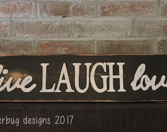 Live Laugh Love Handpainted Sign