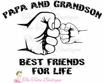 Papa and Grandson Best Friends For Life SVG File, Father's day, Instant Download