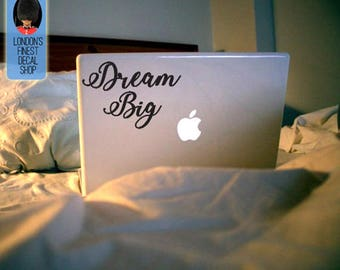 Dream Big Macbook / Laptop Vinyl Decal
