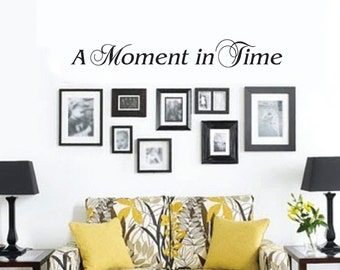 A Moment in Time Wall Decal