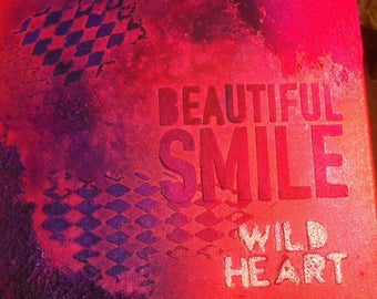 Beautiful smile wild heart. 10x10 mixed media canvas pink and purple
