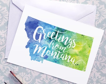 Montana Watercolor Map Greeting Card, Greetings from Montana Hand Lettered Text, Gift or Postcard, Giclée Print, Map Art, Choice of 5 Colors