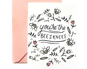 Love Greeting Card | You're the Bee's Knees