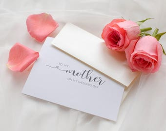 To My Mother On My Wedding Day, Mother Wedding Day Card, Bride to Mother Gift, Daughter to Mother Card, Wedding Stationery