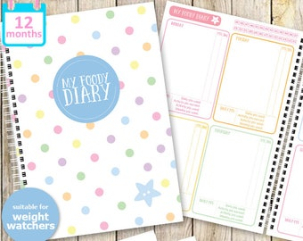 My Foody Diary: Weight Watchers Food Diary (12 months)