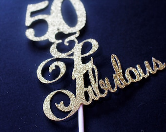 50 and Fabulous - 50th Cake Topper - 50th Anniverary - 50th Birthday Cake - 50th Birthday Topper - 50th decorations - 50th Birthday
