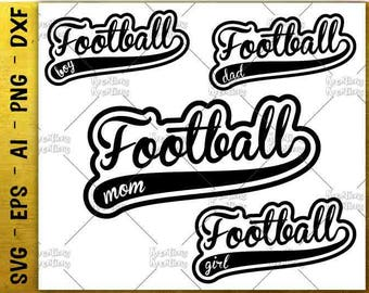 football mom svg football dad svg football family Cutting cuttable cut Files Cricut Silhouette Cameo instant download Vector SVG EPS dxf PNG