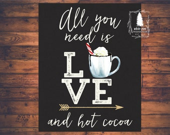 HOT COCOA BAR sign, Chalkboard, Hot Chocolate Bar, Hot Cocoa sign, Christmas Wedding, Winter Wedding, Holiday party, All you need is love