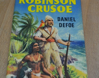 Vintage Childrens Book. Robinson Crusoe by Daniel Defoe. Vintage Book circa 1940s. Hardcover with dustcover.