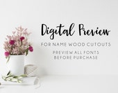 DIGITAL PREVIEW/ Design Proof, custom wood name, wooden name, wood name sign, nursery name sign, home decor sign, unfinished wood cutout