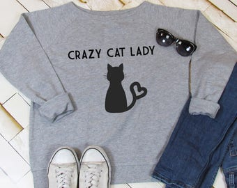 Crazy Cat Lady sweatshirt, cat lover, pet lover sweatshirt, cat sweatshirt