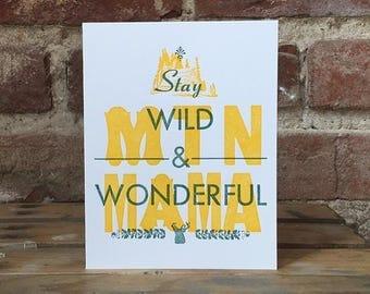 Stay Wild & Wonderful Letterpress Card