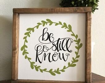 Be Still & Know Sign