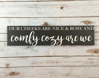 Comfy Cozy are We- Painted Wood Sign, Holiday Sign, Comfy Cozy wood sign