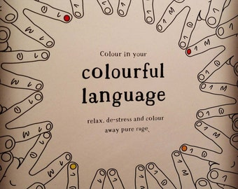 Colour in your Colourful Language: The original swearing colouring book!