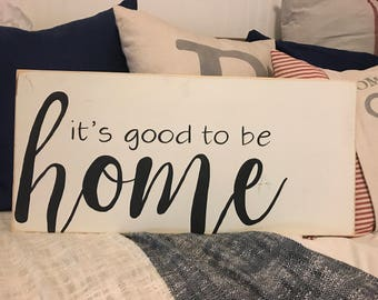 Its Good to be Home | House Warming Gift | Rustic Sign | Wall Decor