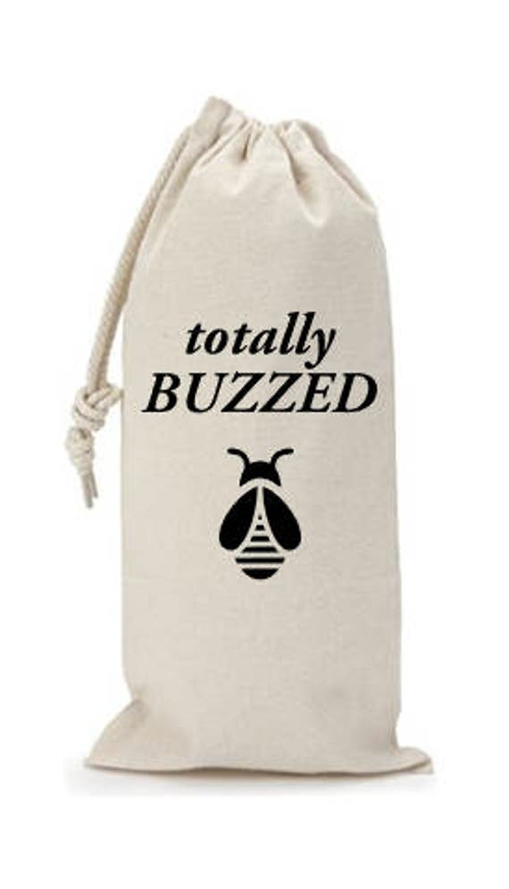 Totally Buzzed - Canvas Drawstring Wine Bag: Black Lettering