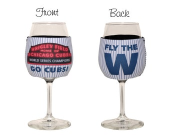 Chicago Cubs World Series Champions Neoprene Slip On Wine Glass Insulator, Wine Glass Hugger, Fly the W, Baseball Wine Glass Cooler
