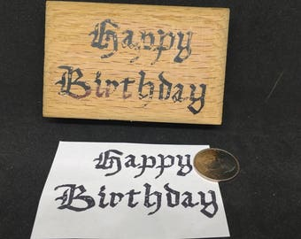 Happy Birthday Rubber stamp in old English font
