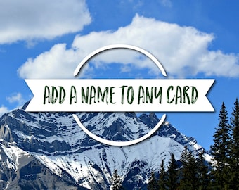 Add a Name to Any Card