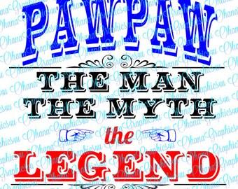 Pawpaw, The Man, The Myth, The Legend SVG