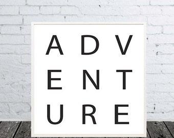 Print motivational Quotes Adventure Typography