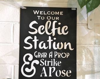 Welcome To Our Selfie Station Grab A Prop and Strike A Pose - Photo Booth Sign