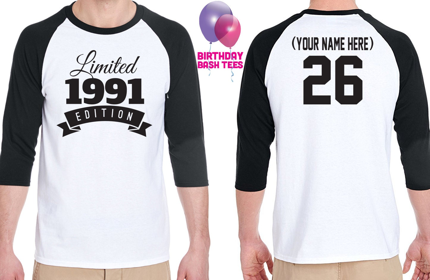 26th Birthday Gift For Men And Women Idea Limited Edition Celebration 26 Year Old Raglan Baseball Tee Shirt 1991