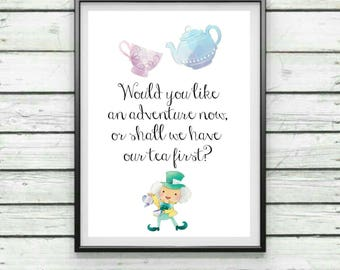 Alice in Wonderland Quote, Mad Hatter Inspired Print, Wall Art, Home Decor, Nursery Print