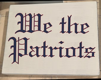 We the Patriots ~ 2017 SBLI Champions New England Patriots Wood Sign ~ 5x7 or 8x10 - vintage, weathered, football, Boston, Brady, Belichick