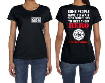 Firefighters Mom T-shirt Proud Mom Of Firefighter T-shirt Mother's Day Gift Firefighter T-shirt