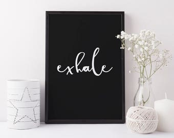 Typographic print, black and white | Exhale