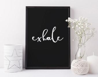 Typographic print, black and white | Exhale