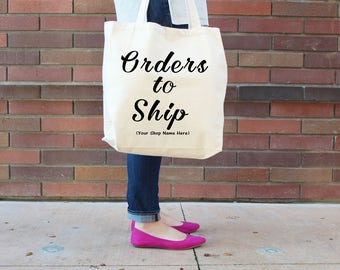 Custom Shop Name 'Orders To Ship' Tote | Business/Shop Owner Tote | Entrepreneur Tote | Mail Tote