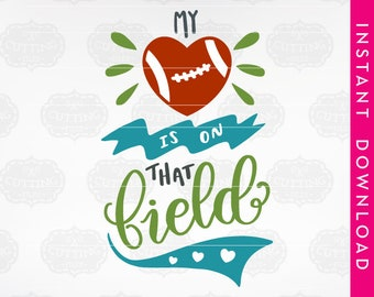 sports svg, football svg, football mom svg, my heart is on that field svg, my heart is on the field svg, football mom, football heart svg