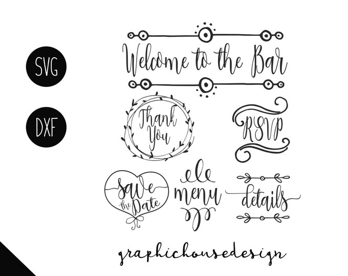 wedding svg, welcome to the bar svg, save the date svg, details svg, menu svg, thank you svg, bride svg, groom svg, cutting files, svg files