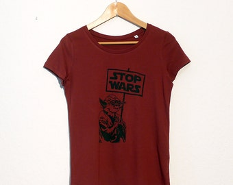 Stop Wars Organic Cotton Mens or Womens T-Shirt