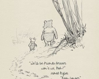 Winnie the Pooh Quotes - We'll be friends forever - classic vintage style print based on original drawings by E.H. Shepard #07