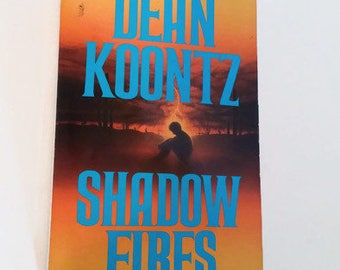 Shadow Fires by Dean Koontz  Paperback  Thriller
