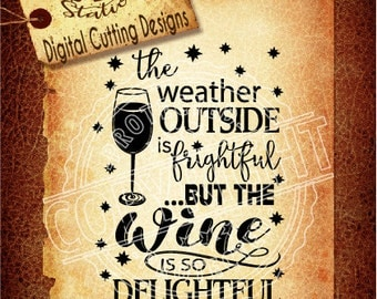 Deilghtful Wine svg wine svg weather svg wine glass SVG DXF PNG and Eps Digital Vector Cut File  Scrapbook Htv Silhouette Cricut