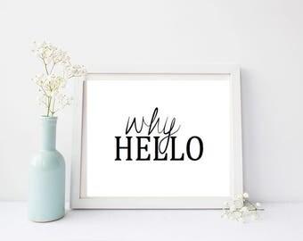 Why Hello - Print