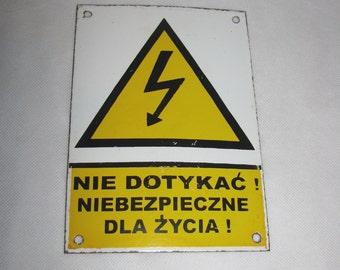 Enamel Polish BOARD vintage industrial SIGNBOARD do not touch electric warning