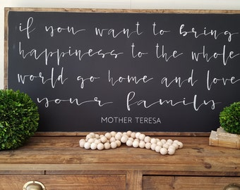 If You Want To Bring Happiness To The Whole World Framed Sign 2'x4'|Mother Teresa Quote|Inspirational|Handpainted|Wood Sign
