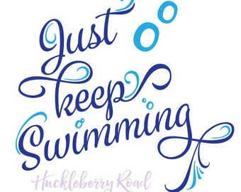 Just Keep Swimming Finding Nemo Quote Dory Disney Quote Print