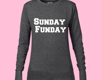Sunday Funday Sweatshirt/ Sunday Funday shirt/Drinking shirt/ Funny sweatshirts/Ladies football/ Ladies foot ball sweatshirt/