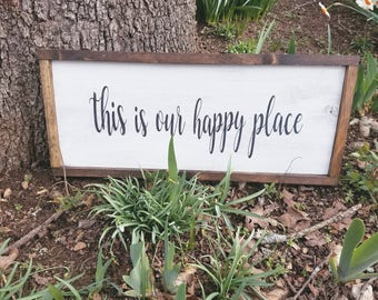 This is our happy place sign, Farmhouse sign, Rustic sign, Farmhouse decor, Distressed, Farmhouse decor, Living room decor, Wood framed