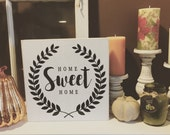 Home Sweet Home 12x12 wood sign!