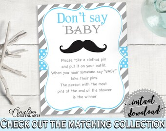 Blue Gray Dont Say Baby, Baby Shower Dont Say Baby, Mustache Baby Shower Dont Say Baby, Baby Shower Mustache Dont Say Baby prints, pdf 9P2QW